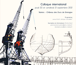 Affiche d'un Colloque international à l'Université de Nantes : La construction navale et ses objets